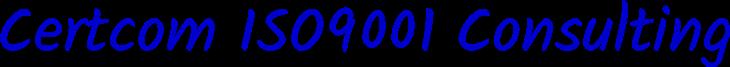Certcom ISO9001 Consulting